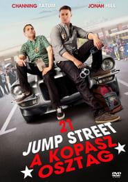 21 Jump Street – A kopasz osztag