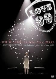 Love Cook Tour 2006 ~Mascara Mainichi Tsukete Mascara~ 2006