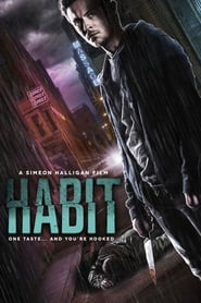 Habit (2017) HDRip Full Movie Watch Online Free