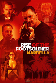 Rise of the Footsoldier 4: Marbella (2019) Zalukaj Online