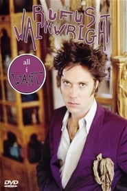 Rufus Wainwright - All I Want 2005