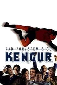 Kad porastem biću kengur movie