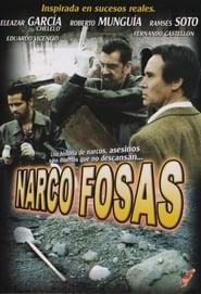 فيلم Narcofosas مترجم
