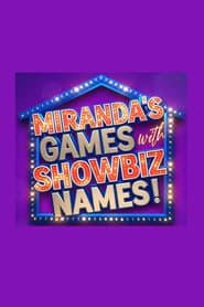 Watch Miranda's Games With Showbiz Names (2020)