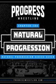 PROGRESS Chapter 104: Natural Progression 2021