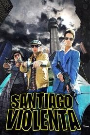Santiago Violenta