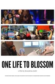 One Life To Blossom (2021)