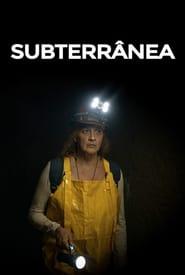Subterrânea (2021)