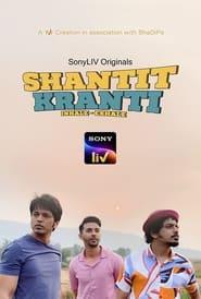 Shantit Kranti (2021) S01 Hindi Sony WEB Series || 480p || 720p || 1080p