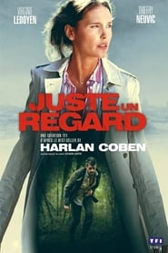 serie Juste un regard streaming