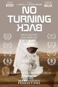 No Turning Back : The Movie | Watch Movies Online
