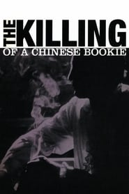 Poster The Killing of a Chinese Bookie 1976