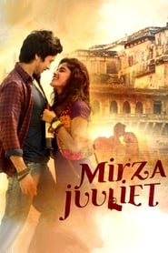Mirza Juuliet Dvdrip (2017) Hindi Movie Watch Online