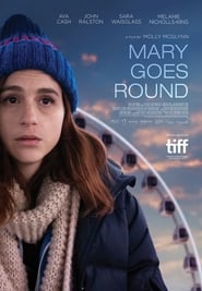 Mary Goes Round (2017), Online Subtitrat in Romana