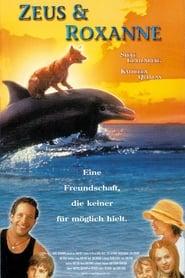 Zeus & Roxanne – Eine tierische Freundschaft (1997)