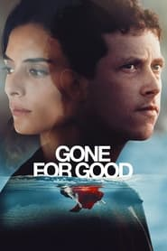 Gone for Good (2021) – Online Free HD In English