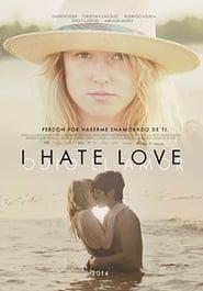 I Hate Love 2012
