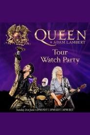 Queen + Adam Lambert: Tour Watch Party