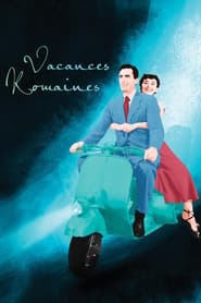 Voir Vacances romaines en streaming complet gratuit | film streaming, StreamizSeries.com