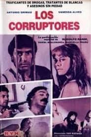Los corruptores 1987