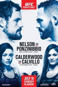 Regarder UFC Fight Night 113: Nelson vs. Ponzinibbio