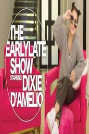 The Early Late Night Show starring Dixie D'Amelio 2020