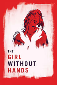 Nonton Movie The Girl Without Hands (2016) XX1 LK21