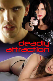 Deadly Attraction 2011