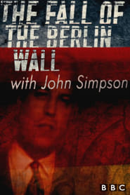 The Fall of the Berlin Wall with John Simpson (2019)