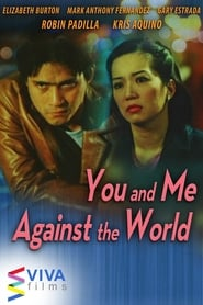 Watch You and Me Against the World (2003)