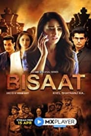 Bisaat – Khel Shatranj Ka S01 2021 MX Web Series Hindi WebRip All Episodes 70mb 480p 200mb 720p 500mb 1080p