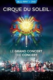 Cirque Du Soleil - Das grosse Konzert 2015