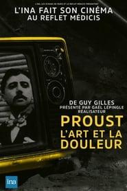 Proust, l'art et la douleur