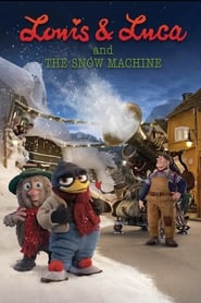Poster Louis & Luca and the Snow Machine