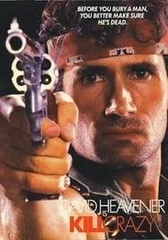 Kill Crazy 1990