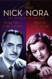 Hollywood Remembers: Myrna Loy – So Nice to Come Home to (1991)