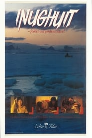 Inughuit – folket vid jordens navel (1985)