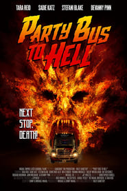 Party Bus To Hell (2018) Sub Indo
