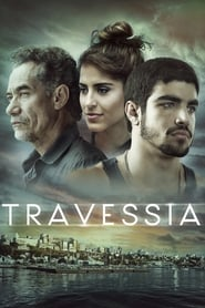 مشاهدة فيلم Travessia مترجم