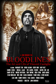 Bloodlines: The Art and Life of Vincent Castiglia 2018