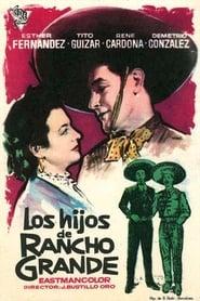 Los hijos de Rancho Grande