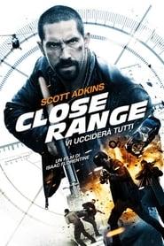 Close range – Vi ucciderà tutti