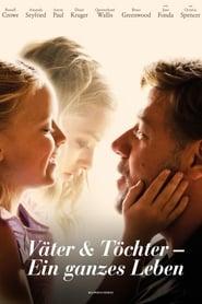 Väter und Töchter – Ein ganzes Leben [2015]