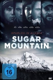 Sugar Mountain – Spurlos in Alaska (2016)