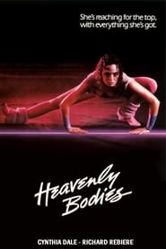 فيلم Heavenly Bodies مترجم