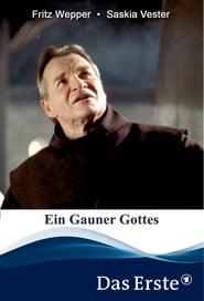 Ein Gauner Gottes 2004