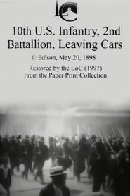 10th U.S. Infantry, 2nd Battalion Leaving Cars