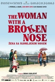 The Woman with a Broken Nose (2010)