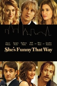 She's Funny That Way : The Movie | Watch Movies Online