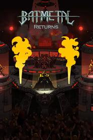 Batmetal Returns (2015)
